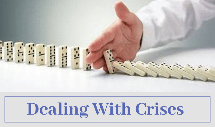 Dealing With Crises